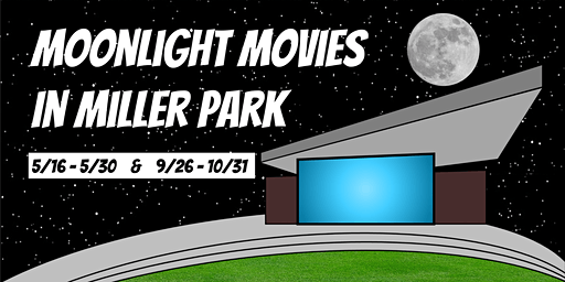 Moonlight Movies in Miller Park