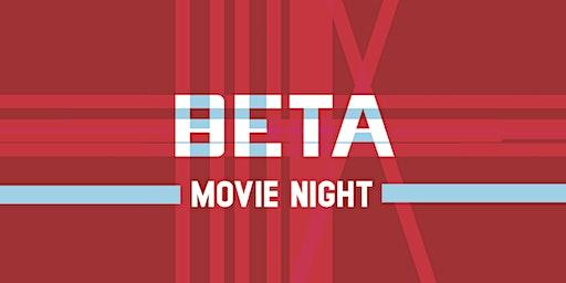 BETA Movie Night