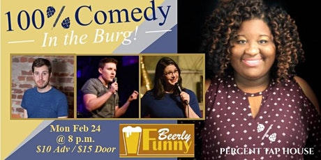 100% Comedy in the Burg - A Beerly Funny Production tickets