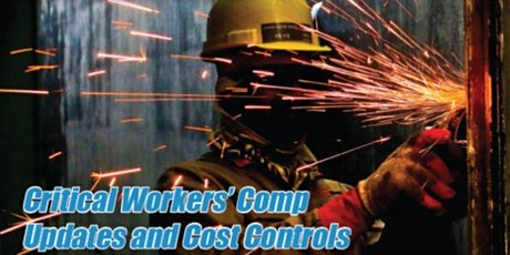 Critical Workers' Comp Updates and Cost Controls tickets
