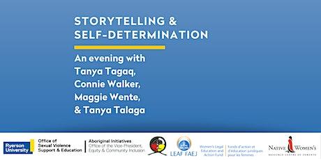 Storytelling & Self- Determination tickets