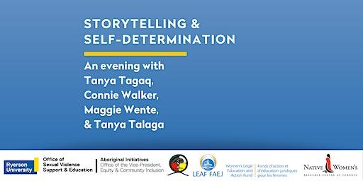 Storytelling & Self- Determination