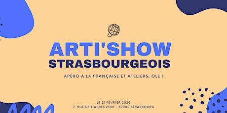 L'Arti'Show Strasbourgeois : apéro à la française et ateliers, olé ! billets