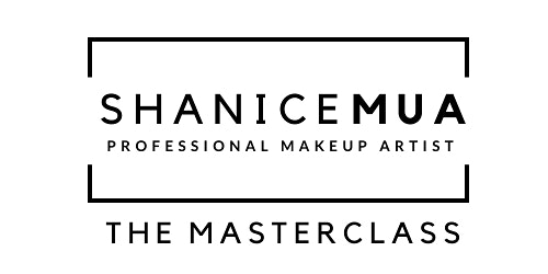 ShaniceMUA - The Masterclass