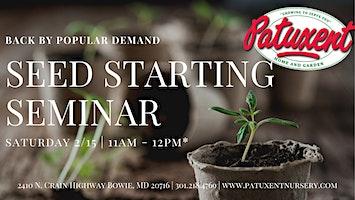 Seed Starting Seminar