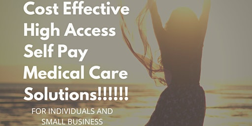 Learn About Cost Effective, High Access Self Pay Medical Care - Lunch