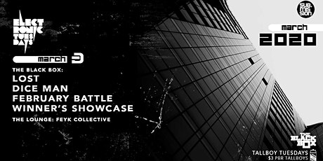 LOST w/ DiCE MaN + February Battle Winners Showcase (Electronic Tuesdays) tickets