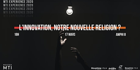 L'innovation, notre nouvelle religion ? [MTI Experience 2020] billets