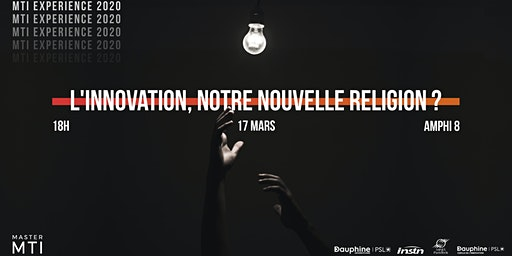 L'innovation, notre nouvelle religion ? [MTI Experience 2020]