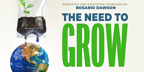 Novato Green Film Series: The Need to GROW tickets
