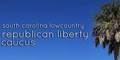 Lowcountry RLC First Congressional District GOP  Forum tickets