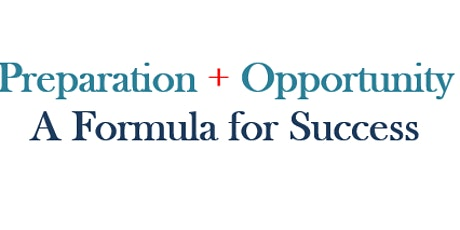 Preparation + Opportunity A Formula for Success tickets
