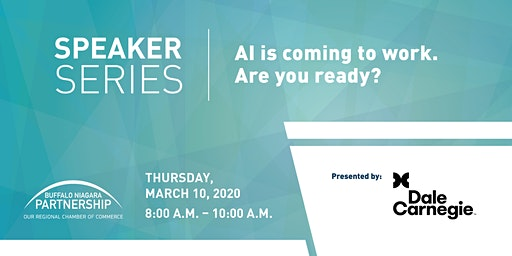 2020 Speaker Series: A.I. is Coming to Work. Are You Ready?