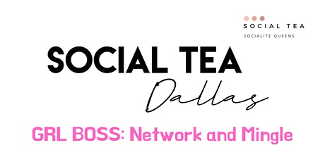GRL BOSS: Network and Mingle tickets
