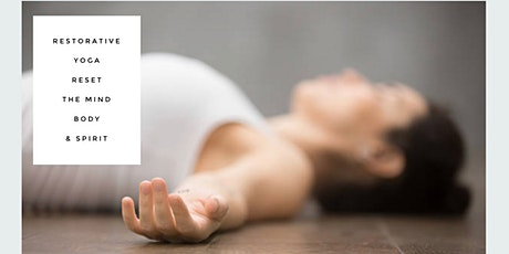 Restorative Yoga/Reset the Mind Body & Spirit tickets