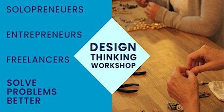 Design Thinking Workshop for Solopreneurs, Entrepreneurs, & Freelancers tickets