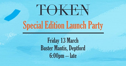 TOKEN Magazine Special Edition Issue Launch Party tickets