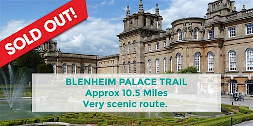 BLENHEIM PALACE TRAIL | APPROX 10.5 MILES | MODERATE