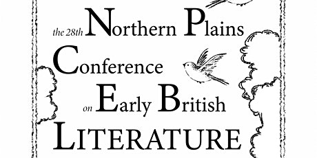 The 28th Northern Plains Conference on Early British Literature tickets