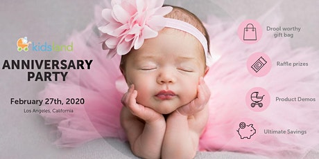 Kidsland's 2020 Anniversary Party! Learn, Shop & Win All Things Baby! tickets