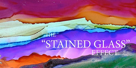 """The """"Stained Glass"""" Effect tickets"""