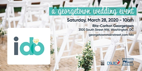 I Do: A Georgetown Wedding Event 2020 tickets