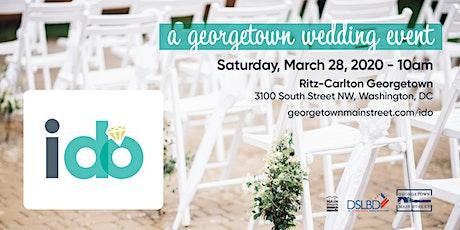 I Do: A Georgetown Wedding Event 2020 tickets