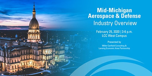 Mid-Michigan Aerospace and Defense Industry Overview