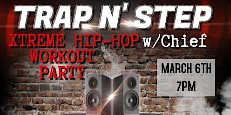 Trap N' Step tickets