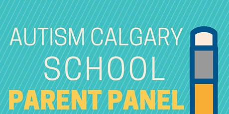 Autism Calgary School Parent Panel tickets
