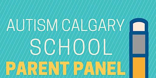 Autism Calgary School Parent Panel