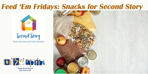 Feed 'Em Fridays: Snacks for Second Story