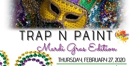 Trap'n Paint - Mardi Gras Edition tickets