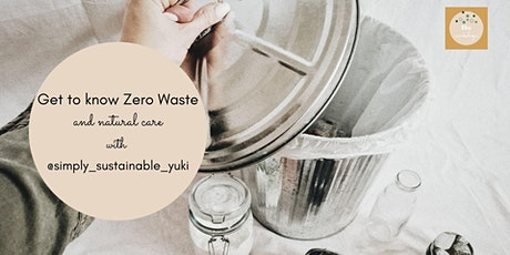 Get to know Zero Waste and natural care with Simply Sustainable Yuki tickets