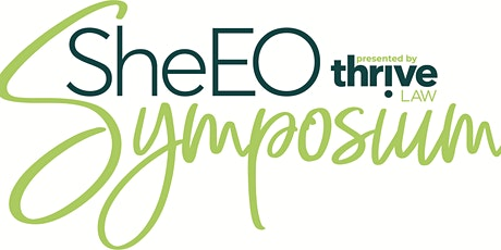 SheEO Symposium presented by Thrive Law, P.A. tickets