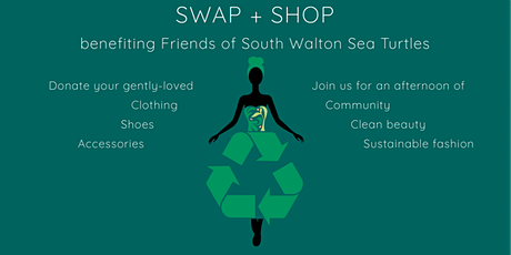 Style + Wellness Shop + Swap benefiting Friends of South Walton Sea Turtles tickets