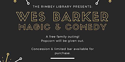 Wes Barker, Magic & Comedy