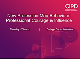 New Profession Map Behaviours - Professional Courage and Influence