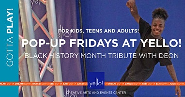 Pop-Up Fridays Black History Month Tribute Kids Class at Yello!