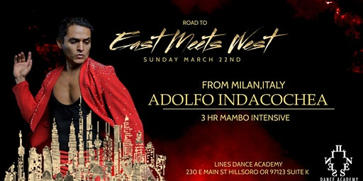 ROAD TO EAST MEETS WETS 2020: ADOLFO INDACOCHEA  3 HOUR INTENSIVE