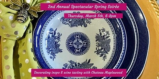 Second Annual Spectacular Spring Soirée