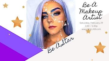 Be A Makeup Artist: Be A STAR