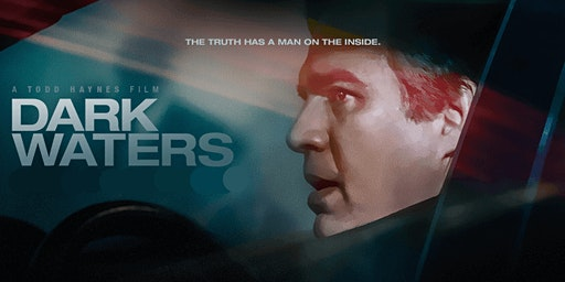 FILM: Dark Waters