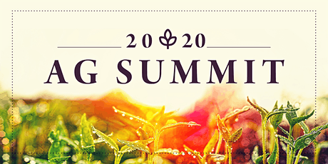 Ag Summit 2020 - What's on the Horizon? tickets