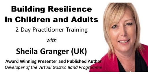 Building Resilience in Children and Adults - Practitioner Training