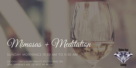 Mimosas + Meditation at Hidden Gem Luxury Beauty Studio & Spa tickets