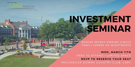 Cary Seminar: Making Money Owning Single Family Homes As Investments tickets