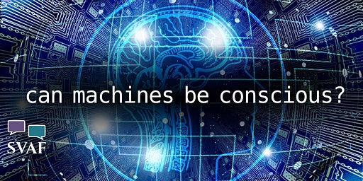 Panel Discussion: Can Machines Be Conscious?