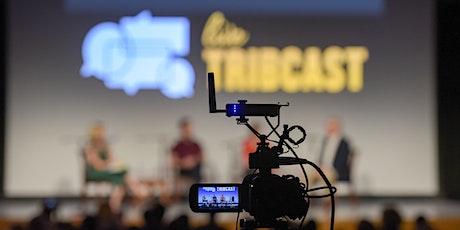 TribCast Live: Texas Primaries Edition tickets