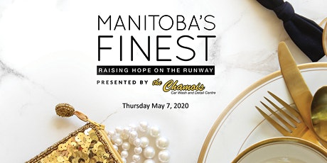 Manitoba's Finest - Raising Hope on the Runway tickets